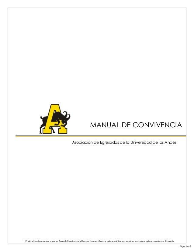 El original de este documento reposa en Desarrollo Organizacional y Recursos Humanos. Cualquier copia no autorizada por es...