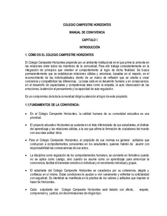 COLEGIO CAMPESTRE HORIZONTES MANUAL DE CONVIVENCIA CAPITULO I INTRODUCCIÓN 1. CÓMO ES EL COLEGIO CAMPESTRE HORIZONTES El ...