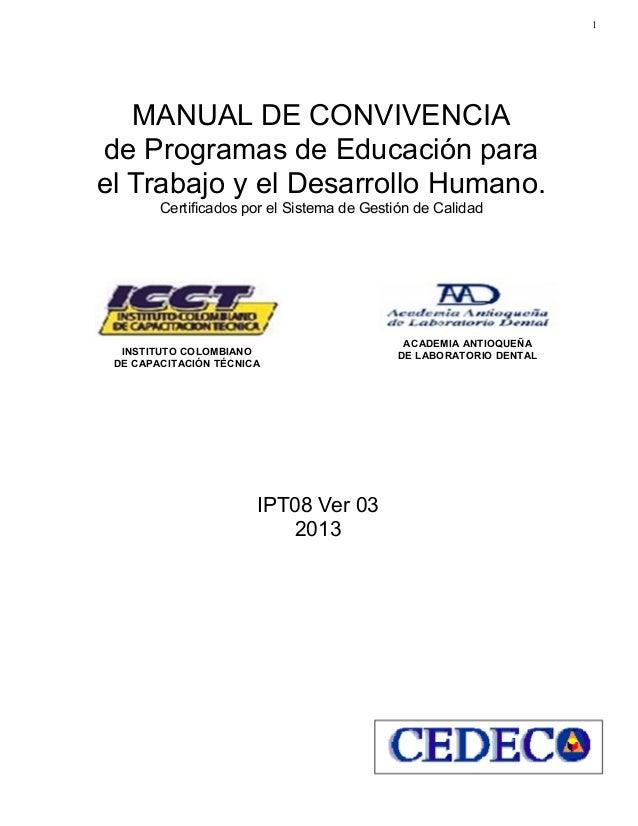 1 ACADEMIA ANTIOQUEÑA DE LABORATORIO DENTAL MANUAL DE CONVIVENCIA de Programas de Educación para el Trabajo y el Desarroll...