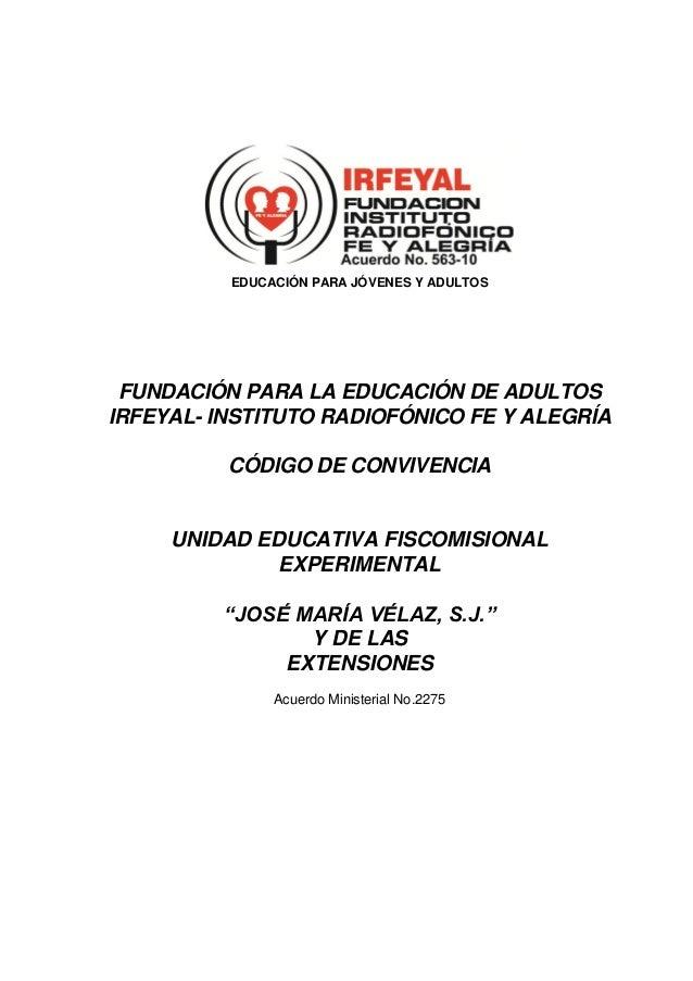 EDUCACIÓN PARA JÓVENES Y ADULTOS FUNDACIÓN PARA LA EDUCACIÓN DE ADULTOSIRFEYAL- INSTITUTO RADIOFÓNICO FE Y ALEGRÍA        ...
