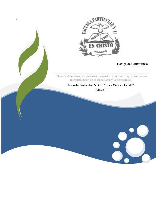 2  Código de Convivencia  [Generando nuevos compromisos, acuerdos y consensos que promuevan la construcción de la ciudadan...