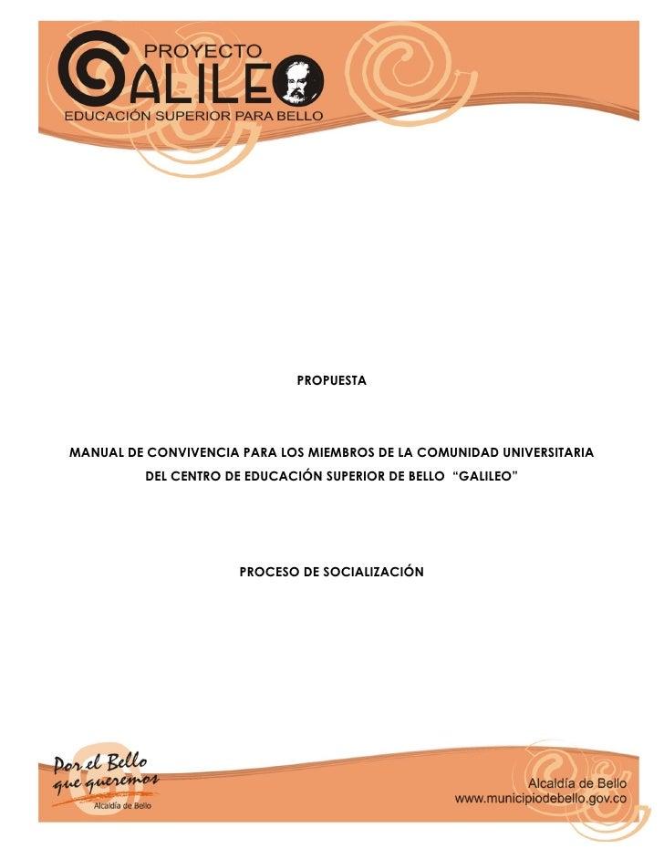 PROPUESTA     MANUAL DE CONVIVENCIA PARA LOS MIEMBROS DE LA COMUNIDAD UNIVERSITARIA          DEL CENTRO DE EDUCACIÓN SUPER...