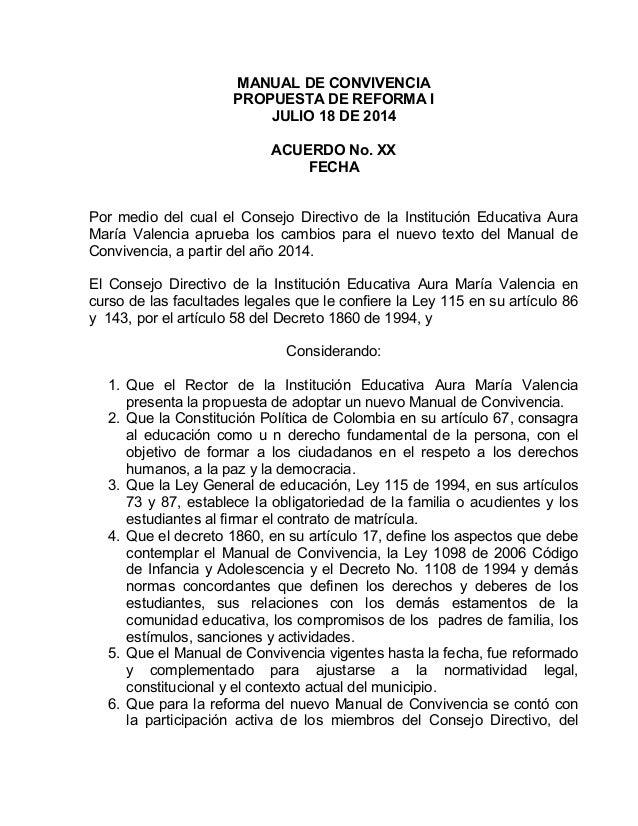 MANUAL DE CONVIVENCIA PROPUESTA DE REFORMA I JULIO 18 DE 2014 ACUERDO No. XX FECHA Por medio del cual el Consejo Directivo...