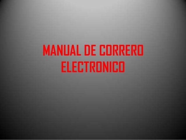 MANUAL DE CORRERO ELECTRONICO