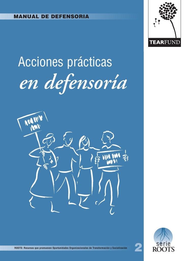 MANUAL DE DEFENSORIA        Acciones prácticas    en defensoría                                                           ...