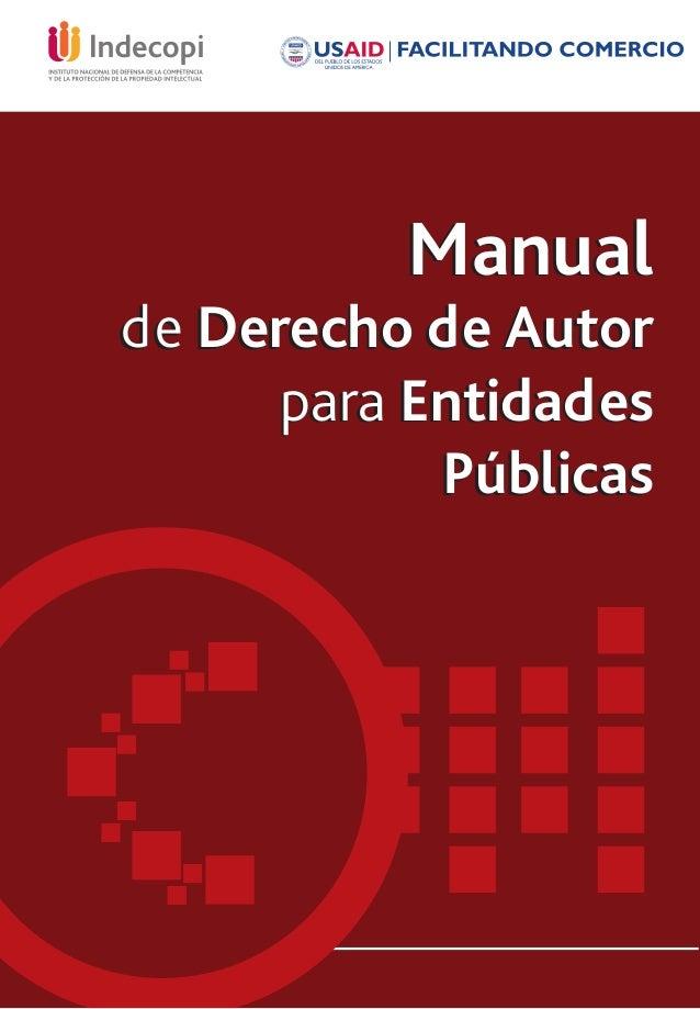 Manual de Derecho de Autor para Entidades Públicas Manual de Derecho de Autor para Entidades Públicas