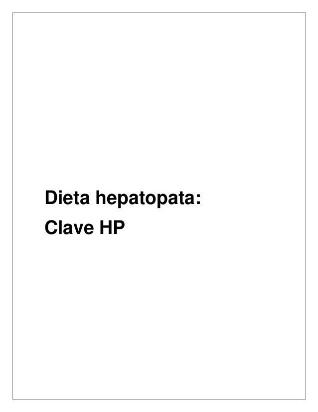 Dieta hepatopata: Clave HP