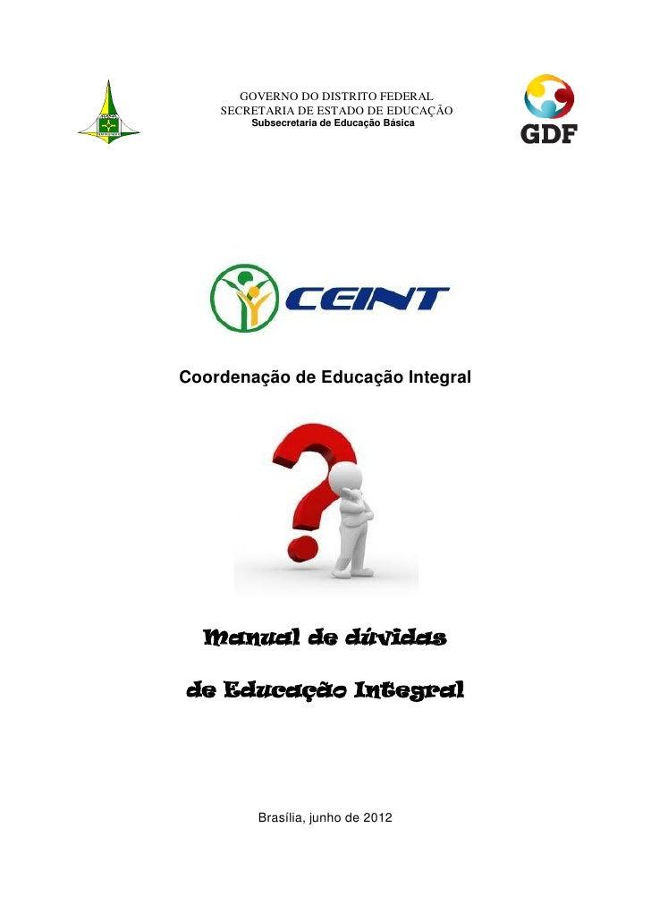 GOVERNO DO DISTRITO FEDERAL    SECRETARIA DE ESTADO DE EDUCAÇÃO        Subsecretaria de Educação BásicaCoordenação de Educ...