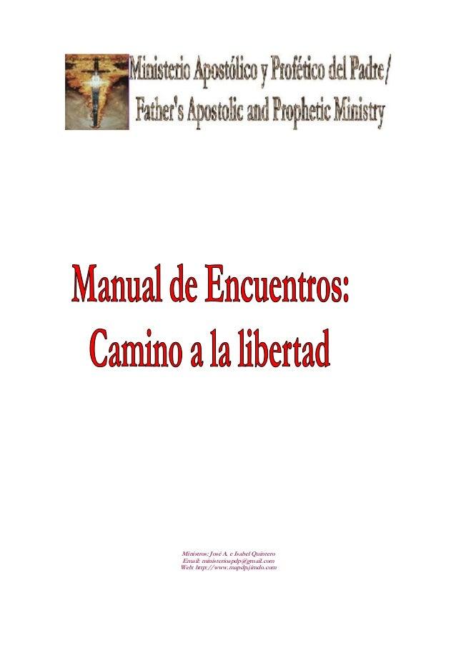 Ministros: José A. e Isabel QuinteroEmail: ministerioapdp@gmail.comWeb: http://www.mapdp.jimdo.com