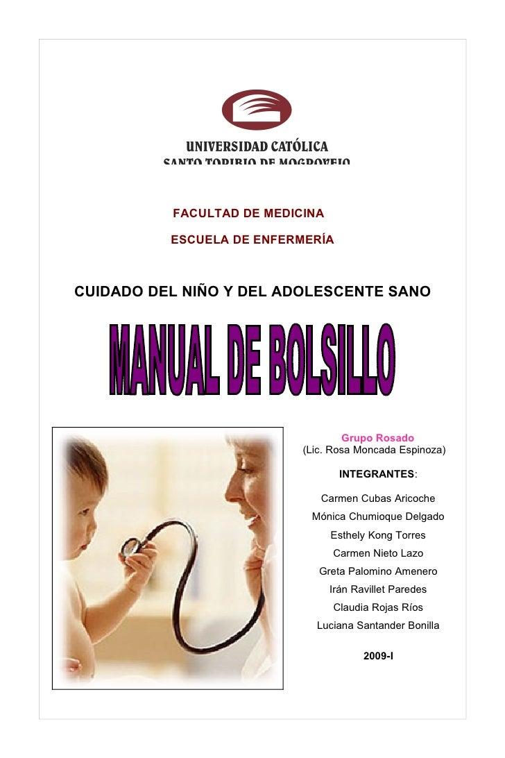 FACULTAD DE MEDICINA            ESCUELA DE ENFERMERÍA    CUIDADO DEL NIÑO Y DEL ADOLESCENTE SANO                          ...