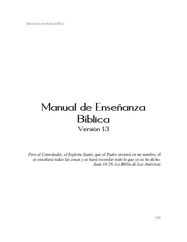 Manual de enseñanza bíblica           Manual de Enseñanza                 Bíblica                              Versión 1.3...