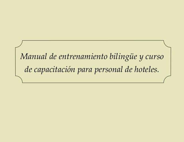 Manual de entrenamiento bilingüe y curso de capacitación para personal de hoteles.