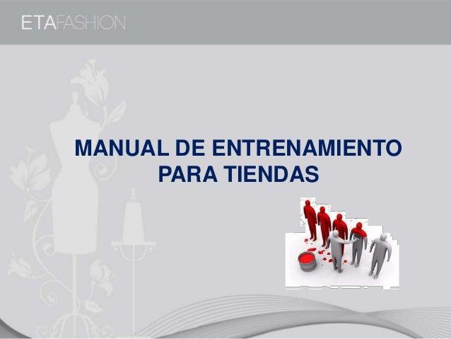 MANUAL DE ENTRENAMIENTO PARA TIENDAS