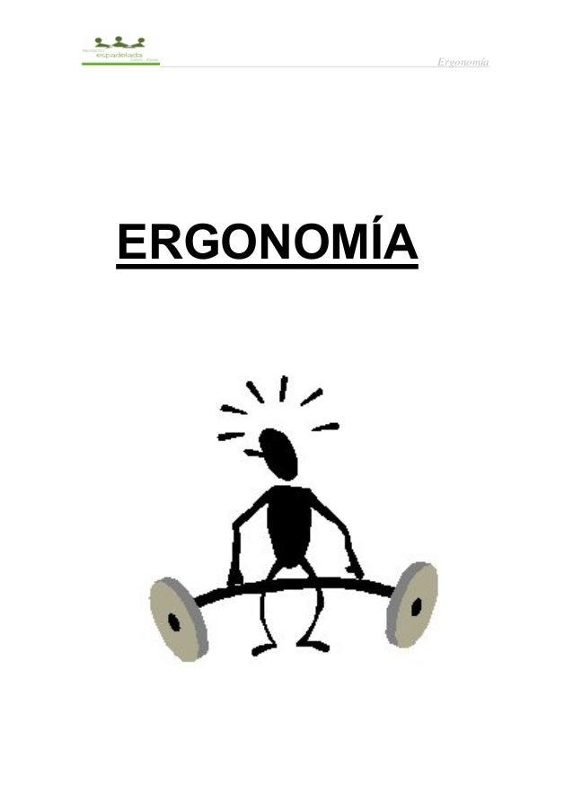 Ergonomía  ERGONOMÍA