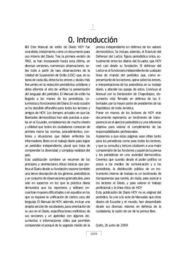 2009 0. Introducción 0.1 Este Manual de estilo de Diario HOY fue concebido, inicialmente, como un documento para uso inter...