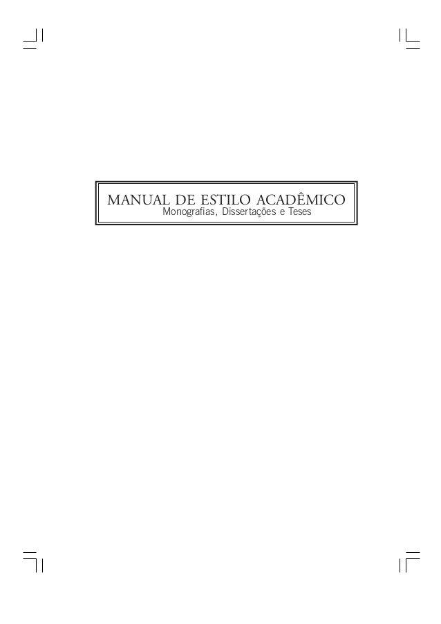 MANUAL DE ESTILO ACADÊMICO     Monografias, Dissertações e Teses