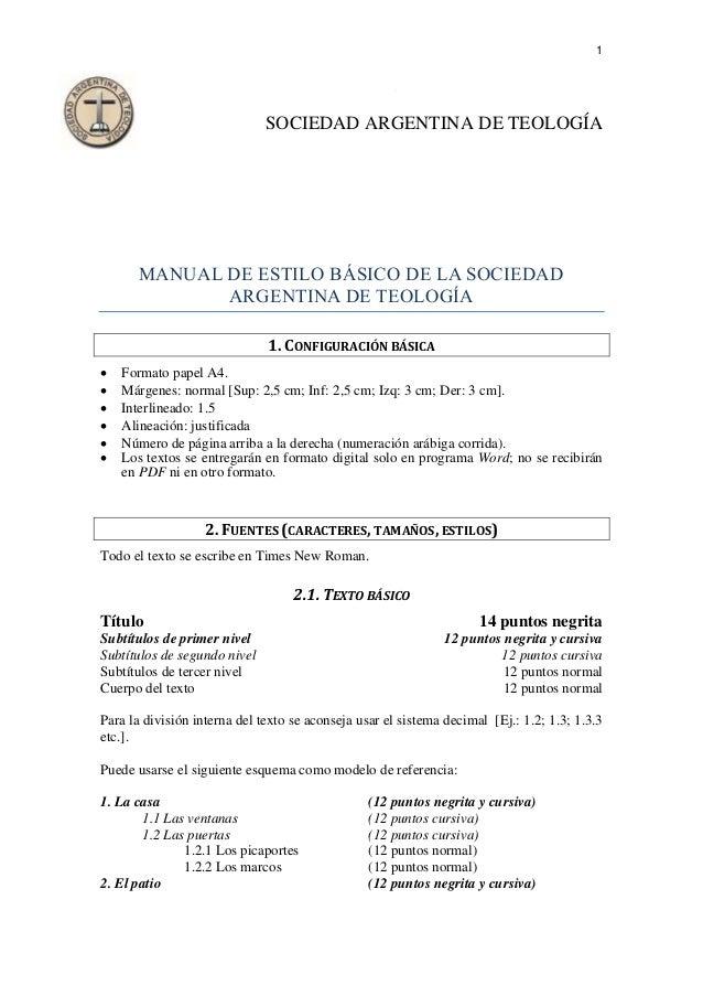 1 O B SOCIEDAD ARGENTINA DE TEOLOGÍA MANUAL DE ESTILO BÁSICO DE LA SOCIEDAD ARGENTINA DE TEOLOGÍA 1. CONFIGURACIÓN BÁSICA ...