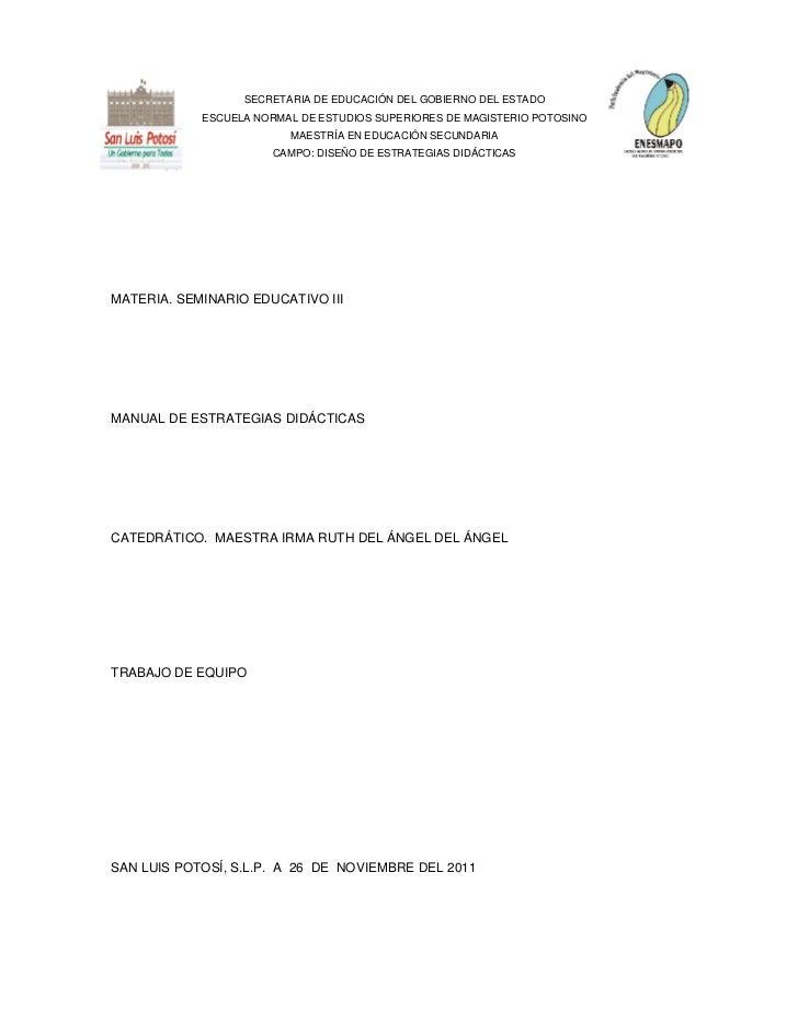 SECRETARIA DE EDUCACIÓN DEL GOBIERNO DEL ESTADO            ESCUELA NORMAL DE ESTUDIOS SUPERIORES DE MAGISTERIO POTOSINO   ...