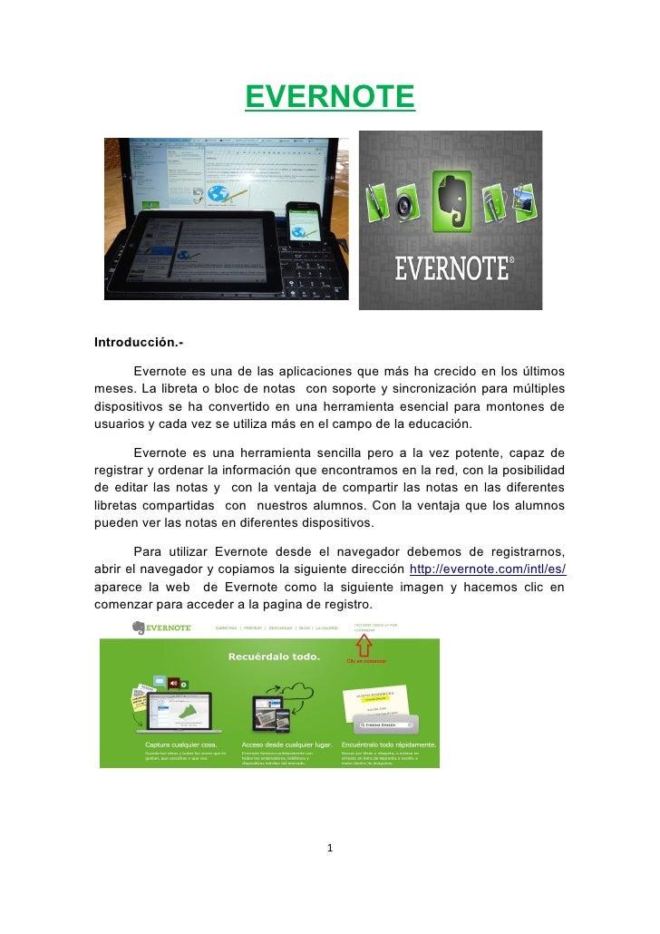 EVERNOTEIntroducción.-      Evernote es una de las aplicaciones que más ha crecido en los últimosmeses. La libreta o bloc ...