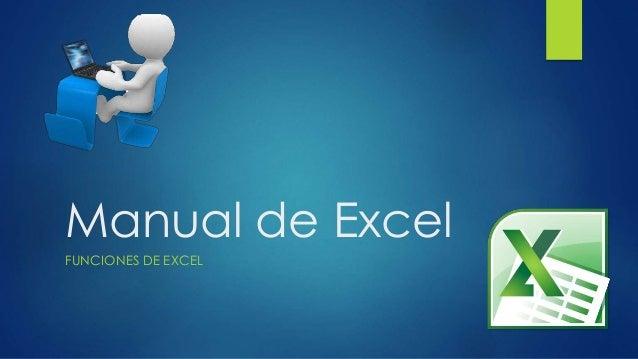 Manual de Excel FUNCIONES DE EXCEL