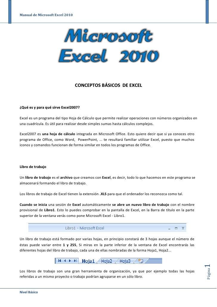 Manual de Microsoft Excel 2010                                  CONCEPTOS BÁSICOS DE EXCEL¿Qué es y para qué sirve Excel20...