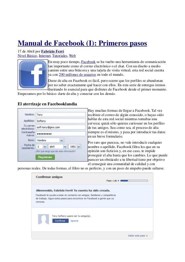 Manual de Facebook (I): Primeros pasos  17 de Abril por Fabrizio Ferri  Nivel Básico, Internet, Tutoriales, Web  En muy po...