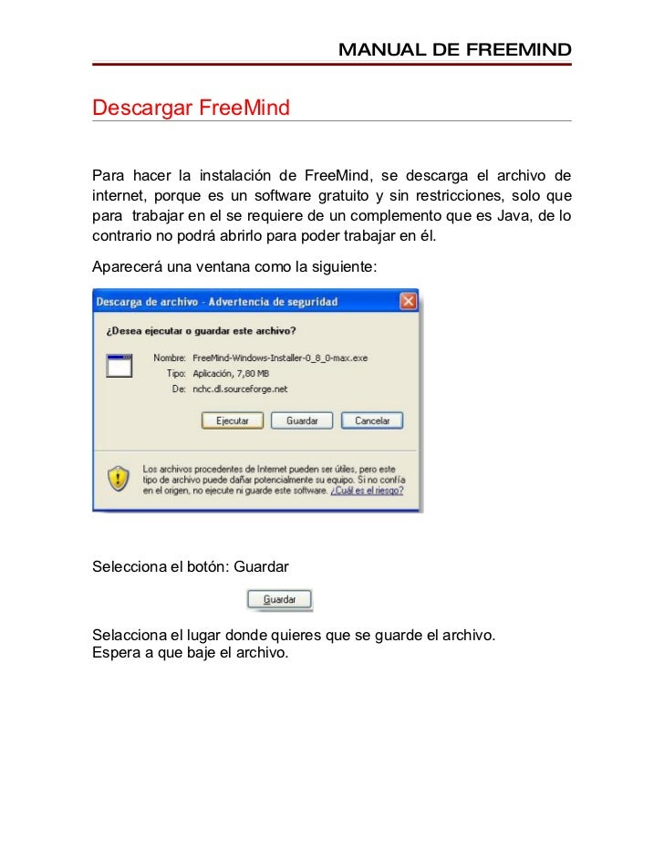 MANUAL DE FREEMIND   Descargar FreeMind   Para hacer la instalación de FreeMind, se descarga el archivo de internet, porqu...