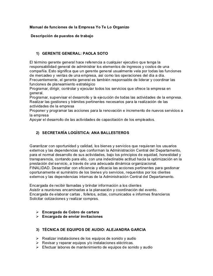 Manual de funciones de la Empresa Yo Te Lo OrganizoDescripción de puestos de trabajo   1) GERENTE GENERAL: PAOLA SOTOEl té...