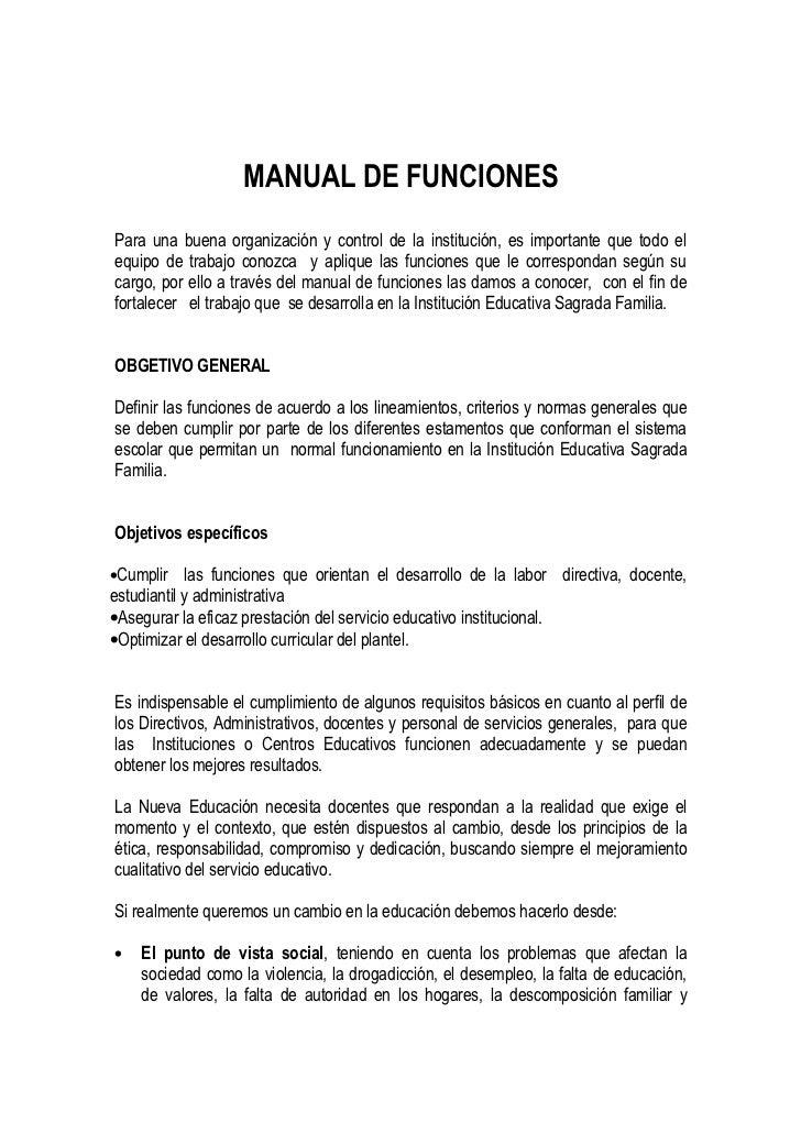 MANUAL DE FUNCIONESPara una buena organización y control de la institución, es importante que todo elequipo de trabajo con...