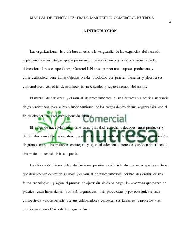 MANUAL DE FUNCIONES: TRADE MARKETING COMERCIAL NUTRESA  4  1. INTRODUCCIÓN  Las organizaciones hoy día buscan estar a la v...