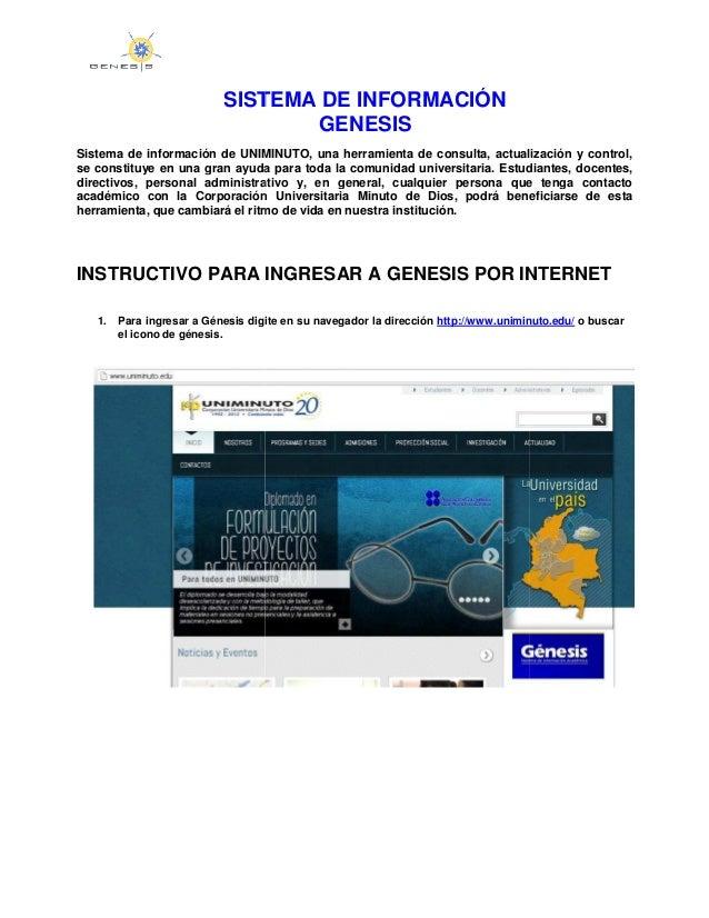 SISTEMA DE INFORMACIÓNSistema de información de UNIMINUTO, una herramienta de consulta, actualización y control,se constit...