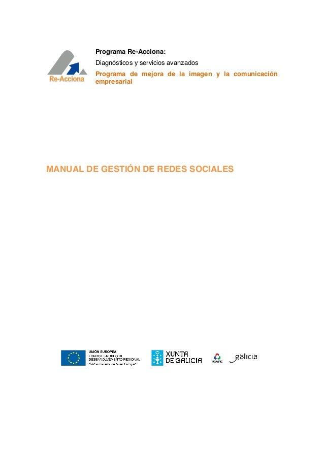 Programa Re-Acciona:         Diagnósticos y servicios avanzados         Programa de mejora de la imagen y la comunicación ...