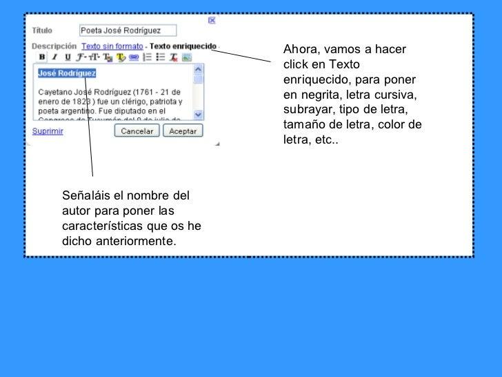 Ahora, vamos a hacer click en Texto enriquecido, para poner en negrita, letra cursiva, subrayar, tipo de letra, tamaño de ...