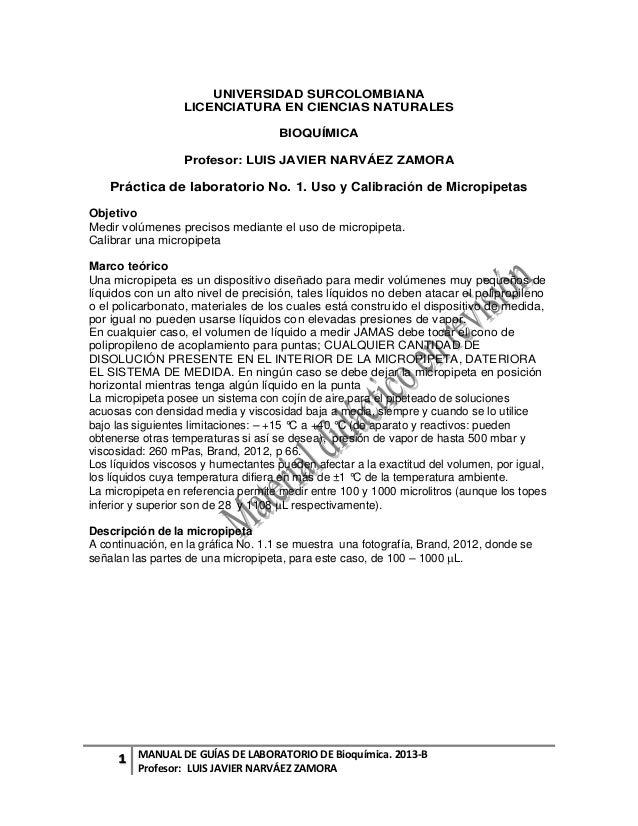 1 MANUAL DE GUÍAS DE LABORATORIO DE Bioquímica. 2013-B Profesor: LUIS JAVIER NARVÁEZ ZAMORA UNIVERSIDAD SURCOLOMBIANA LICE...