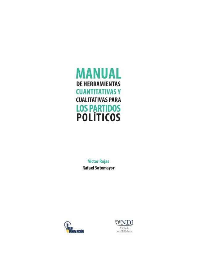 Manual de herramientas cuantitativas y cualitativas para los partidos políticos Slide 2