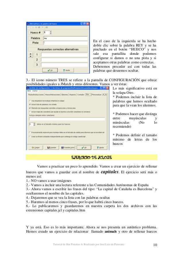 Tutorial de Hot Potatoes 6. Realizado por José Luis de Perosanz 11 llamado capitales y queremos enlazarlos. ¿Cómo podemos ...