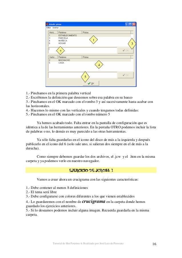 Tutorial de Hot Potatoes 6. Realizado por José Luis de Perosanz 17 &&&& 1.- Ahora vamos a enlazar el ejercicio llamado pre...