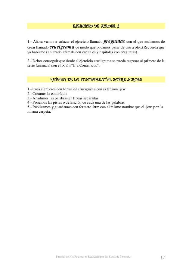 Tutorial de Hot Potatoes 6. Realizado por José Luis de Perosanz 18 2 3 Por fin vamos a por nuestra última patata: JMix que...
