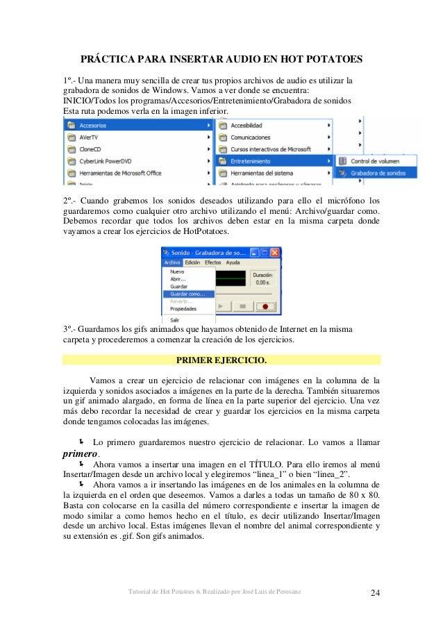 Tutorial de Hot Potatoes 6. Realizado por José Luis de Perosanz 25 Vamos ahora a ir insertando en la columna de la derecha...