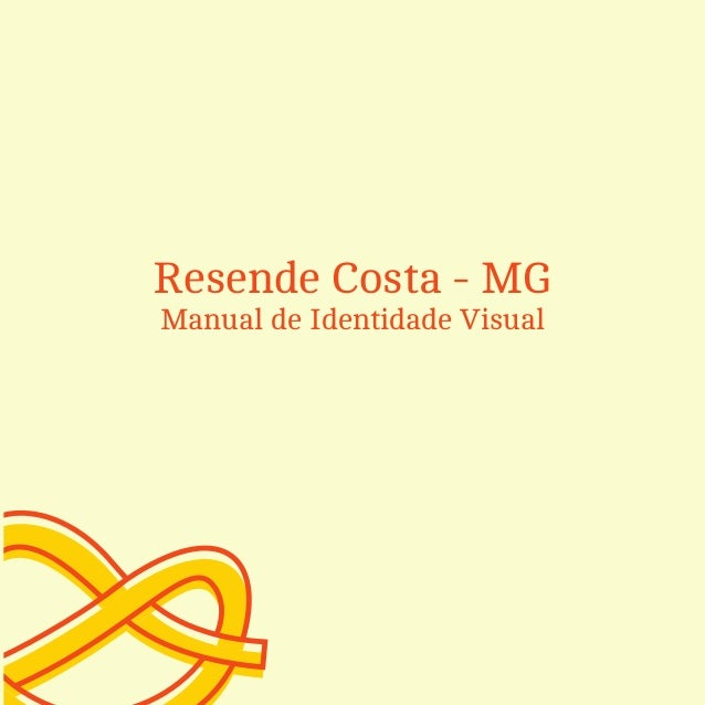 Resende Costa - MGManual de Identidade Visual