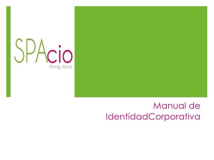Manual de IdentidadCorporativa<br />