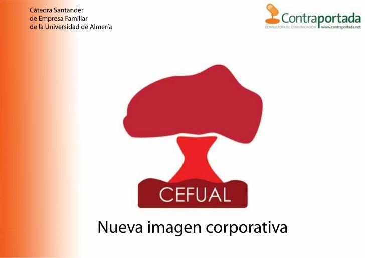 Cátedra Santanderde Empresa Familiarde la Universidad de Almería                      Nueva imagen corporativa