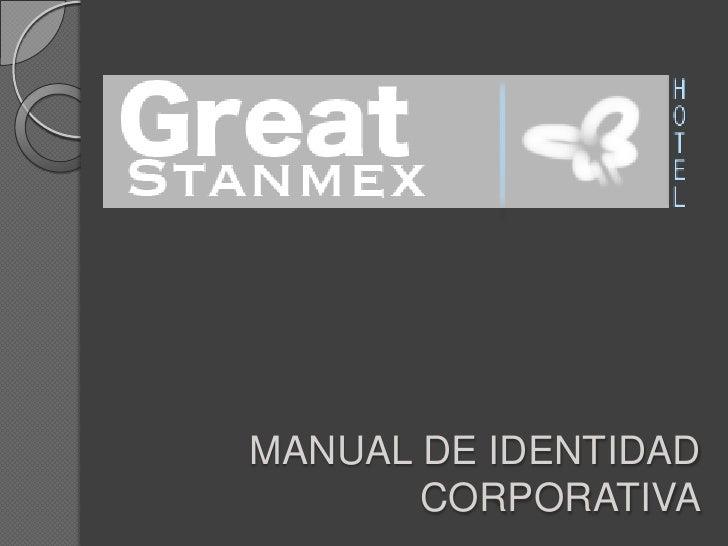 MANUAL DE IDENTIDAD CORPORATIVA<br />