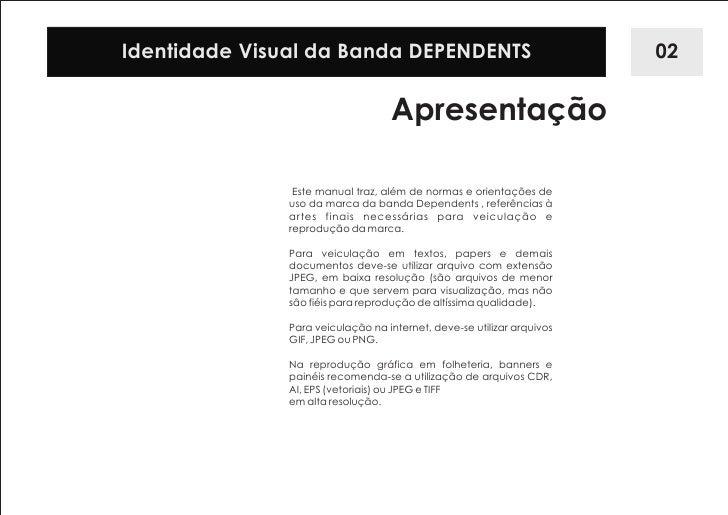 Manual de identidade visual   banda dependents Slide 3
