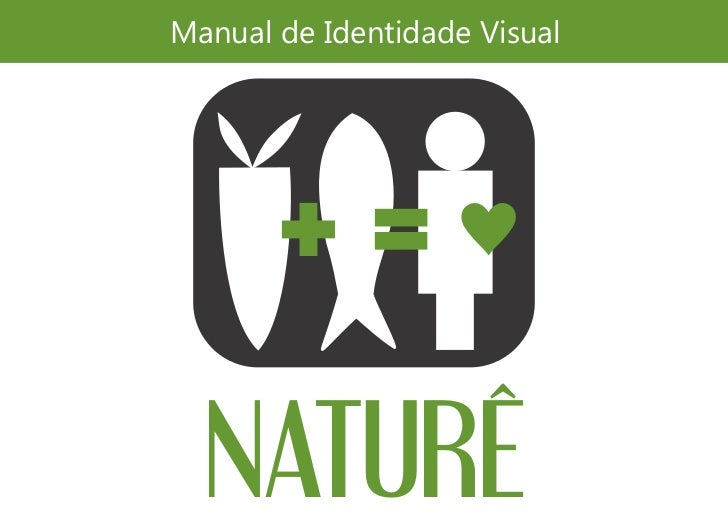 Manual de Identidade Visual  NATURÊ