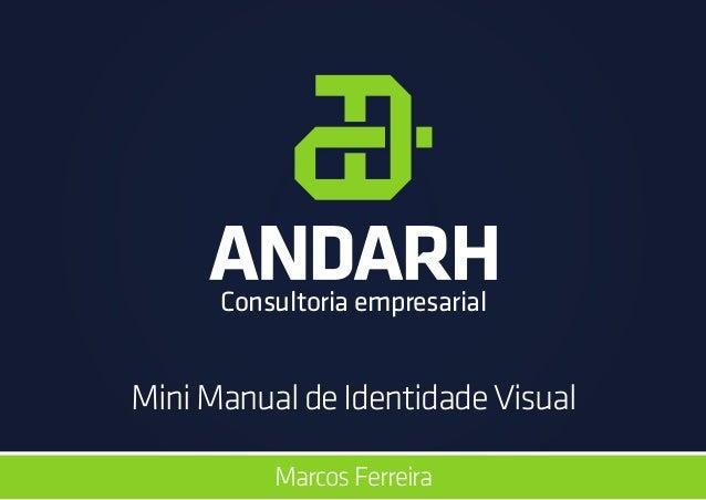 Consultoria empresarial  Mini Manual de Identidade Visual  Marcos Ferreira