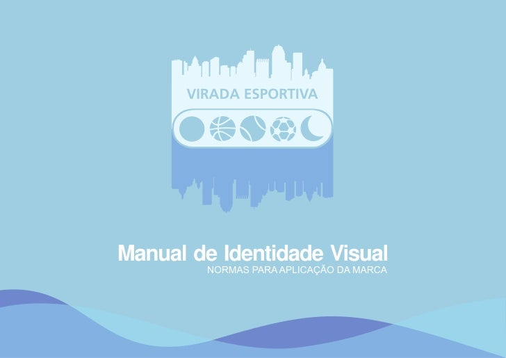 Manual de identidade visual Virada Esportiva 2011