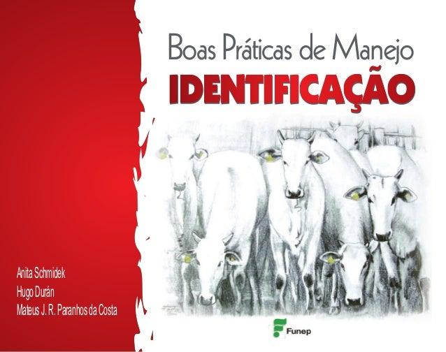 BoasPráticasdeManejo AnitaSchmidek HugoDurán MateusJ.R.ParanhosdaCosta