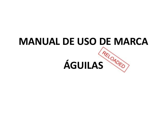 Manual de imagen de marca aguilas jun2016 (1)
