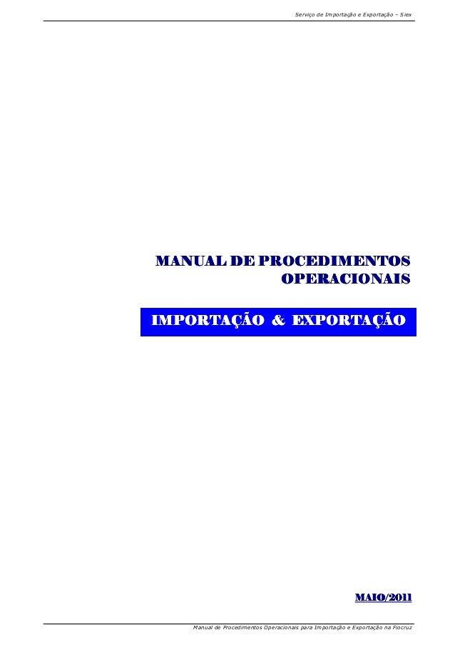 Serviço de Importação e Exportação – Siex Manual de Procedimentos Operacionais para Importação e Exportação na Fiocruz MAI...